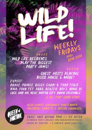 Wild Life W/ G Scratch & Late Night Disco