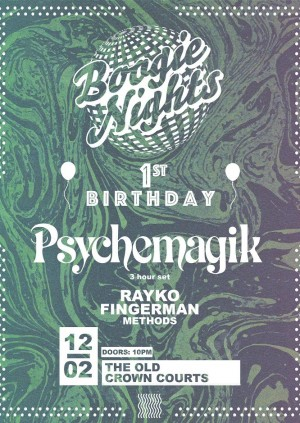 Boogie Nights 1st Birthday w/ Psychemagik