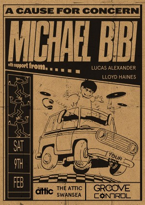 Groove Presents: Michael Bibi (UK Tour) // Swansea - 09.02.19