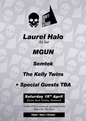 DBA x Happy Skull: Laurel Halo (DJ) / MGUN + Special guests TBA