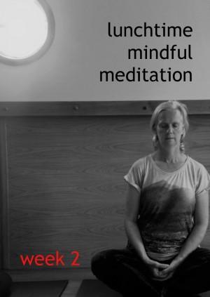 Meditation, 12.30 to 13.30