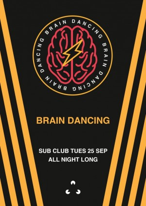 Brain Dancing - ALL NIGHT LONG!