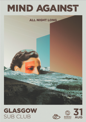 Sensu presents Mind Against (All Night Long)
