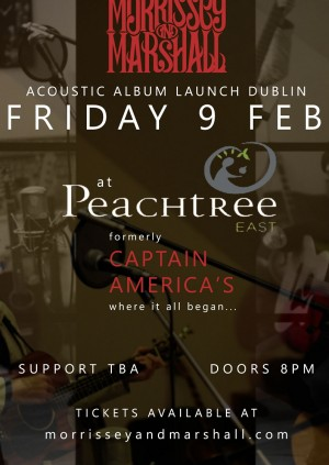 Acoustic Album Launch Dublin at Peach Tree East Feb 9