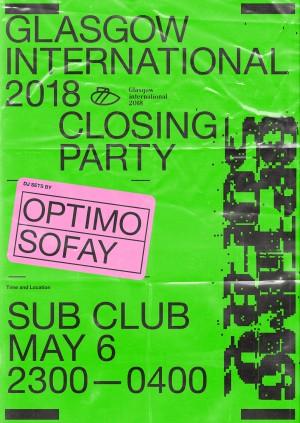 Glasgow International Festival Closing Party - Optimo & Sofay