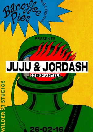 Bannoffee Pies presents Juju & Jordash