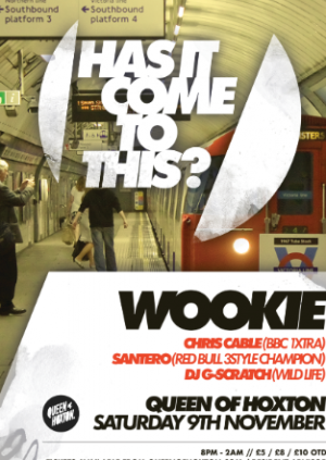 Has it Come to This! W/ Wookie