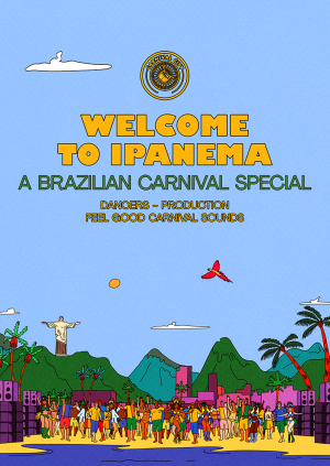 Carnival City - Welcome To Ipanema: A Brazilian Carnival Special