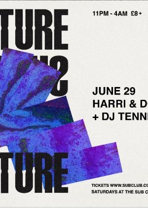 Subculture • DJ Tennis + Harri & Domenic • 29.06.19