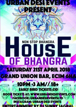 Urban Desi Events Present: House Of  Bhangra