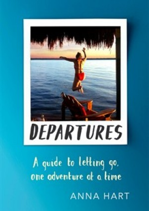 Departures: How Travel Can Save Your Life