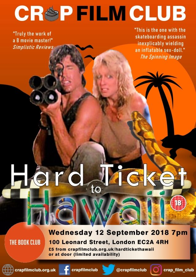 Crap Film Club presents HARD TICKET TO HAWAII