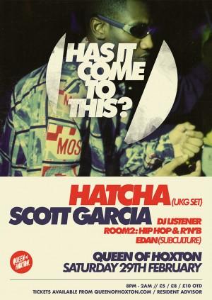 Has It Come To This? w/ Hatcha (UKG Set) & Scott Garcia