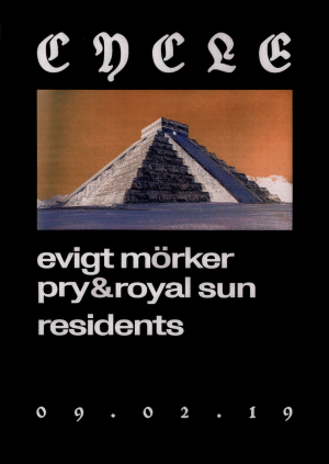 Cycle: Evigt Mörker, Pry & Royal Sun