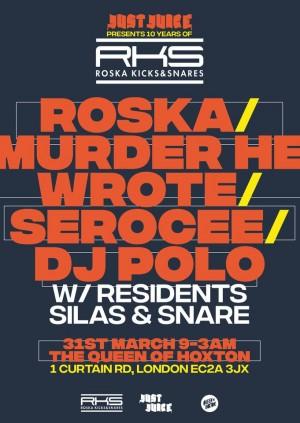 Just Juice presents 10 Years of Roska Kicks & Snares!
