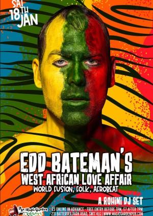 Edd Bateman's West African Love Affair + A Rohini DJ set