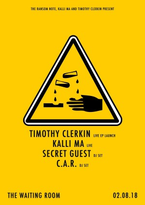 Timothy Clerkin (EP launch live set), Kalli Ma (live set), Special Secret Guest DJ