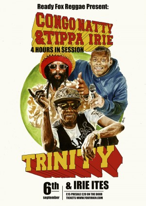 All-dayer with Congo Natty Tippa Irie Trinity Irie Ites and more