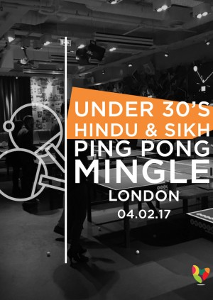 Under 30's Hindu & Sikh Ping Pong Mingle