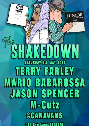 The Shakedown with Terry Farley, Mario Barbarossa, Jason Spencer & M-Cutz
