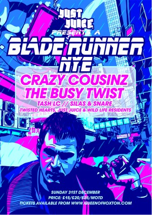 Blade Runner NYE w/ Crazy Cousinz, The Busy Twist, Silas & Snare, Tash LC