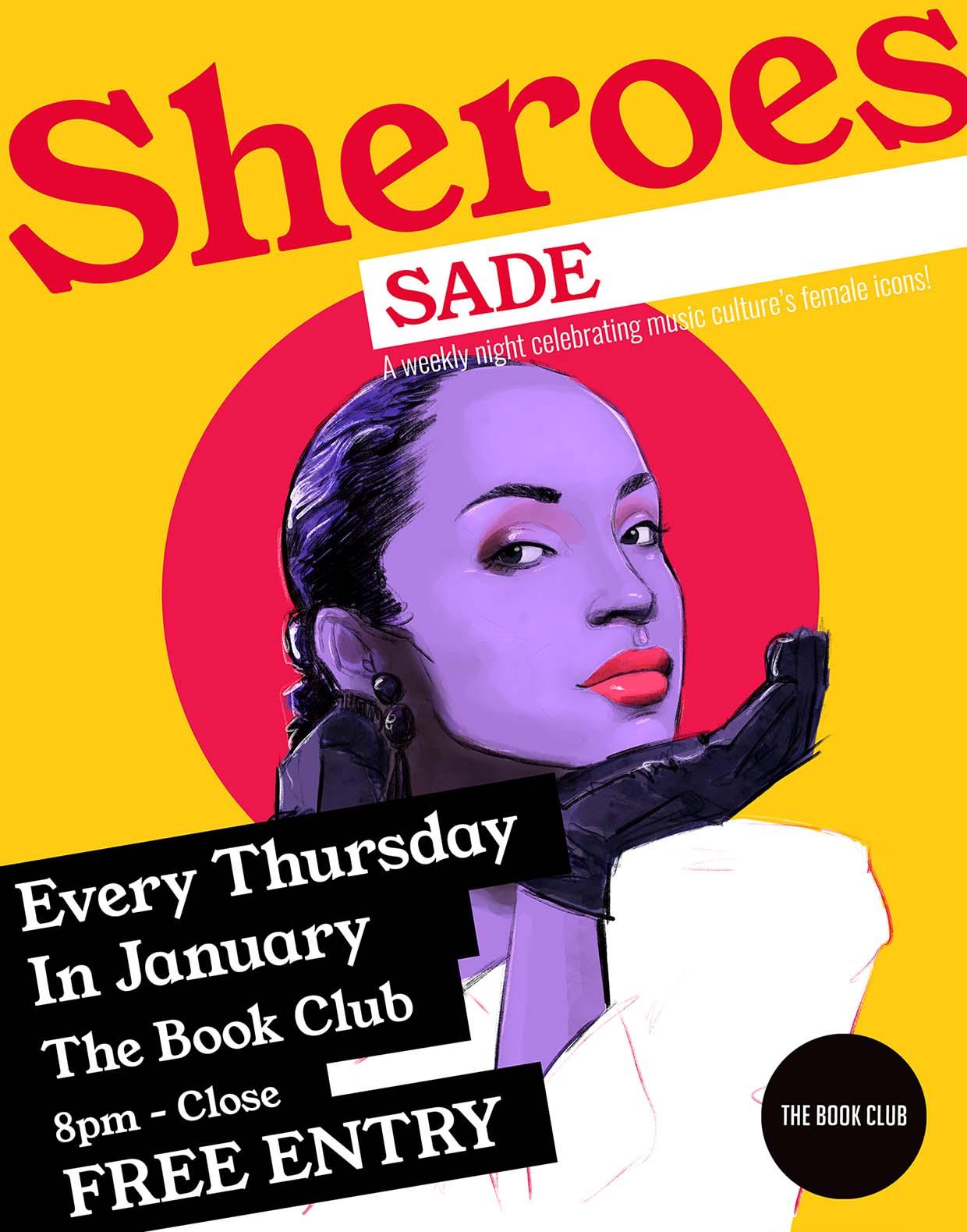 Sheroes: Sade - Every Thursday In Janaury