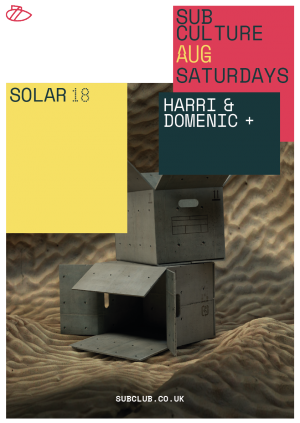Subculture・Solar, Harri & Domenic