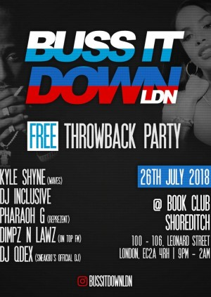 Buss It Down Ldn