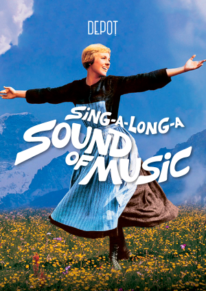 Sound Of Music - It's A Sing A Long!