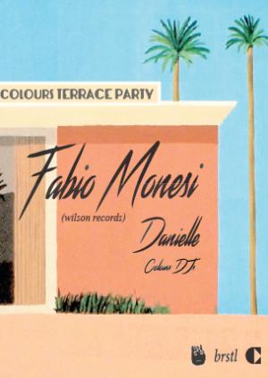 Colours Terrace Party w/ Fabio Monesi, Danielle, Colours DJs