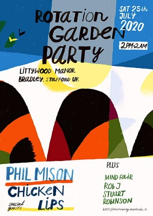 Rotation Garden Party 2020 w/ Phil Mison & Chicken Lips