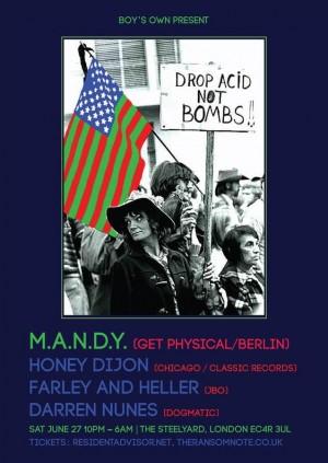 Boy's Own Present... Drop Acid Not Bombs w/ M.A.N.D.Y. Honey Dijon, Farly & Heller and Daren Nunes