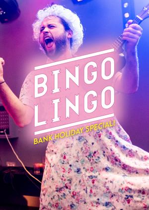 DEPOT Presents: BINGO LINGO BANK HOLIDAY SPECIAL