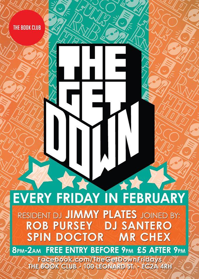 The Get Down w/ Santero