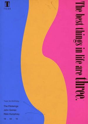 TEAK 3rd Birthday w/ The Pilotwings, John Gomez & Rikki Humphrey
