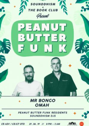 Peanut Butter Funk W/ Mr Bongo