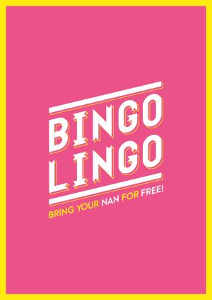 DEPOT Presents : BINGO LINGO Bring Your Nan