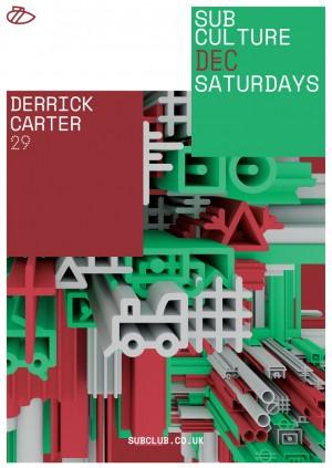 Subculture • Derrick Carter • Sub Club • 29.12.18