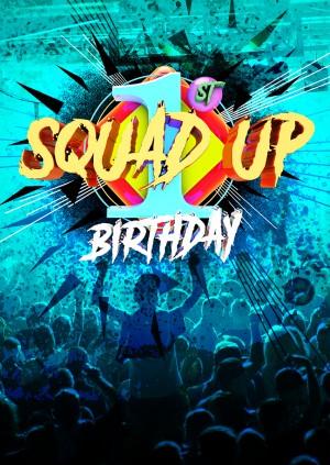 SQUAD UP 1st Birthday