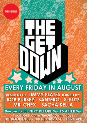 The Get Down / Every Friday in August