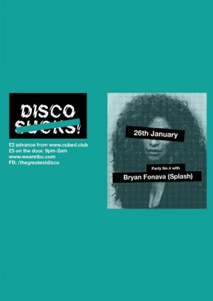 Disco S̶u̶c̶k̶s̶ w/ Bryan Fonava (Splash)