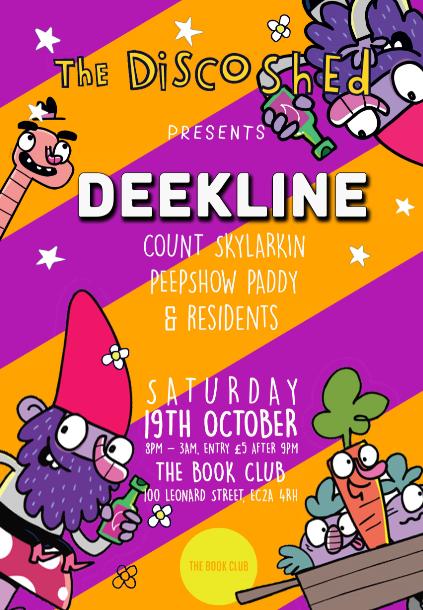 Disco Shed w/ Deekline