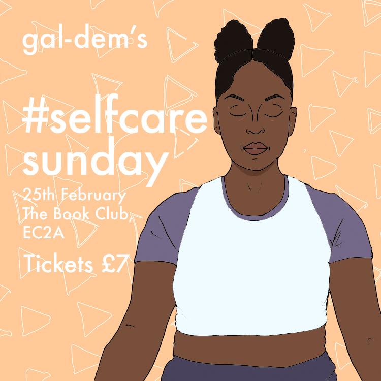 Gal-dem's #SelfCareSunday