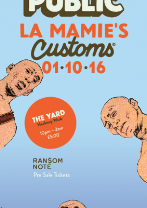 General Public With La Mamie's & Customs