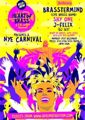 Heart of Brass NYE Carnival w/ Brasstermind (Live Brass Band), Shy One, J Felix and more TBA