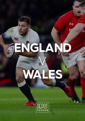 DEPOT FANHUB: England Vs Wales