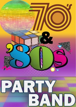 70's & 80's PARTY BAND @ BLACKBURN HALL, ROTHWELL