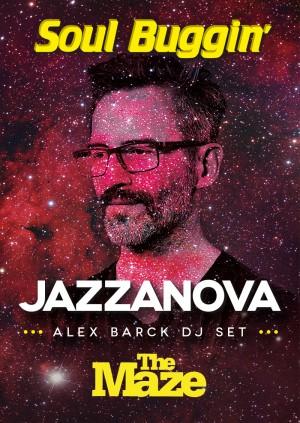 Soul Buggin' 13th Birthday with Jazzanova (Alex Barck DJ Set)