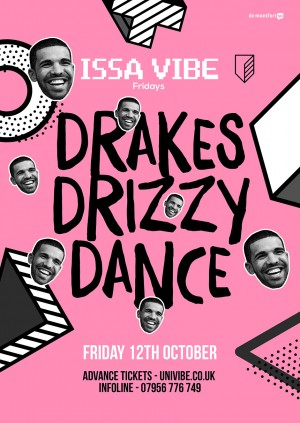 Issa Vibe Drakes Drizzy Dance