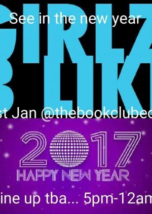 Girlz B Like: Into 2017